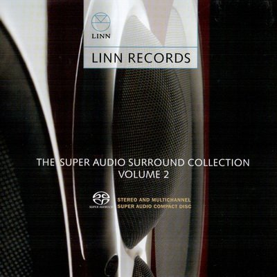VA - Linn Records - The Super Audio Surround Collection Vol. 2 (2006) SACD-R