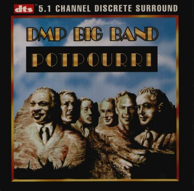 DMP Big Band - Potpourri (1998) DTS 5.1