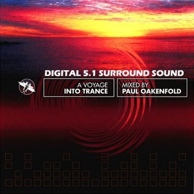 Paul Oakenfold - A Voyage Into Trance (2004) DTS 5.1