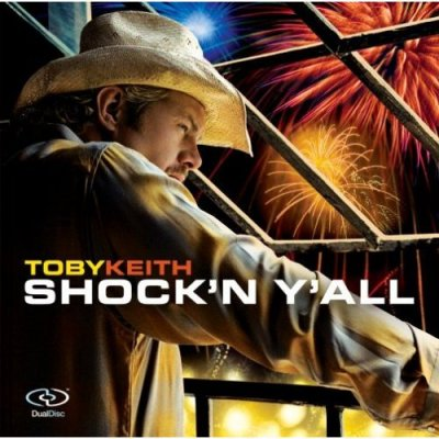 Toby Keith - Shock'n Y'all (2005) DVD-Audio