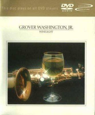Grover Washington Jr. - Winelight (2002) DVD-Audio