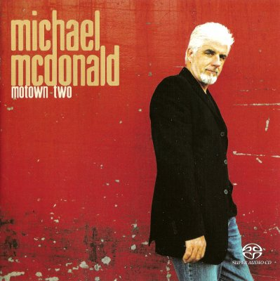 Michael McDonald - Motown Two (2004) SACD-R