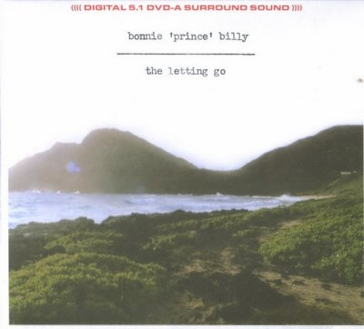 Bonnie 'Prince' Billy - The Letting Go (2006) DVD-Audio