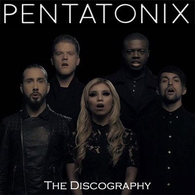 Pentatonix - The Discography (2012-2014) FLAC