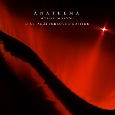 Anathema - Distant Satellites (2014) DTS 5.1