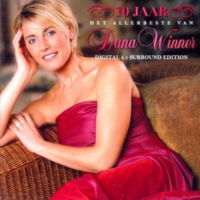Dana Winner - 10 Jaar: Het Allerbeste Van (2007) DTS 5.1