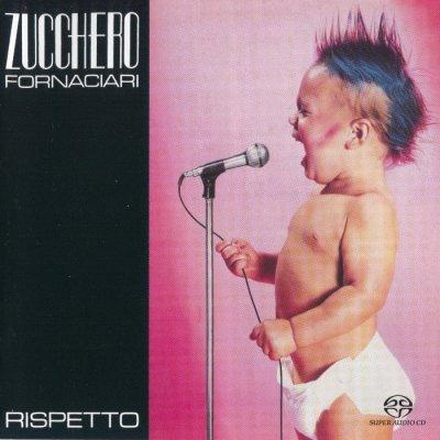 Zucchero Sugar Fornaciari - Rispetto (2004) SACD-R