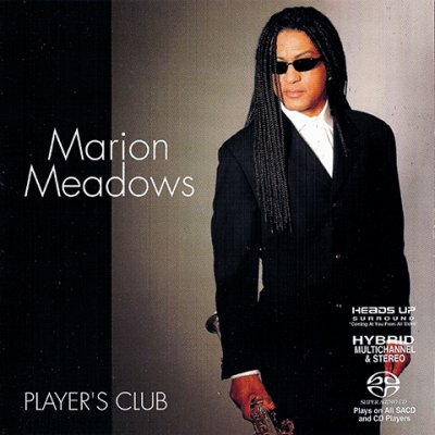 Marion Meadows - Player's Club (2004) SACD-R