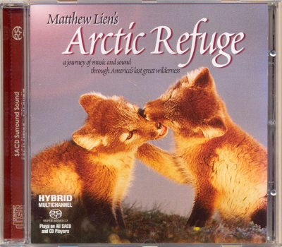 Matthew Lien - Arctic Refuge (2004) SACD-R