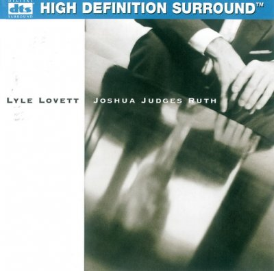 Lyle Lovett - Joshua Judges Ruth (1992) DTS 5.1