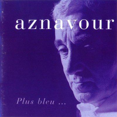Charles Aznavour - Plus bleu… (2004) SACD-R