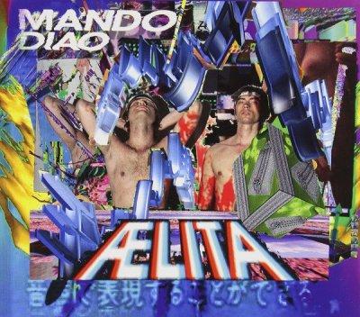 Mando Diao - Aelita (2014) DTS 5.1