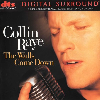 Collin Raye - The Walls Came Down (1998) DTS 5.1