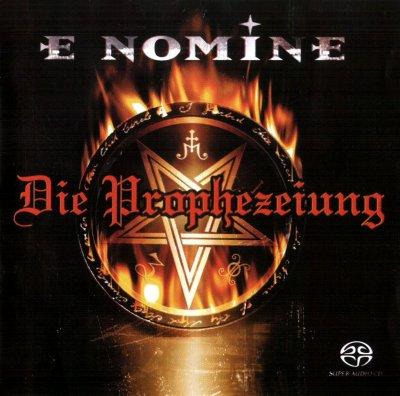 E Nomine - Die Prophezeiung (2003) SACD-R