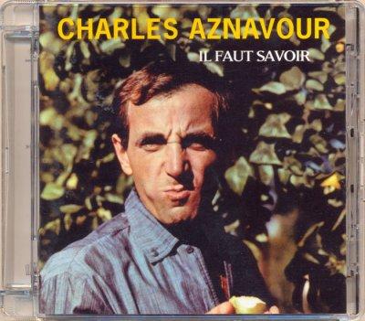 Charles Aznavour - Il Faut Savoir (2004) SACD-R