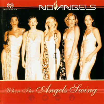 No Angels - When The Angels Swing (2002) SACD-R