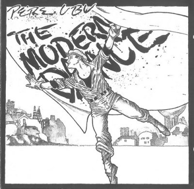 Pere Ubu - The Modern Dance (2005) DVD-Audio