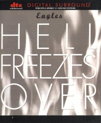 Eagles - Hell Freezes Over (1997) DTS 5.1