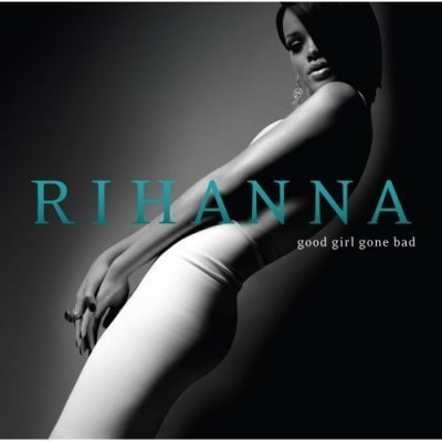 Rihanna - Good Girl Gone Bad (2007) DTS 5.1