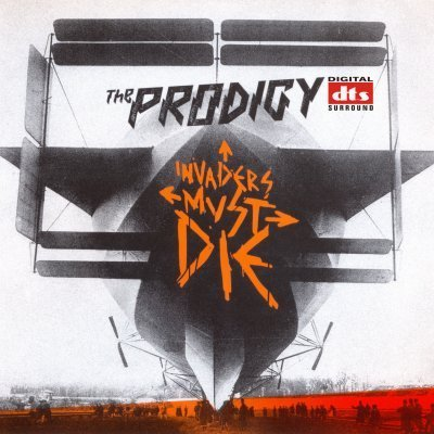 The Prodigy - Invaders Must Die (2009) DTS 5.1