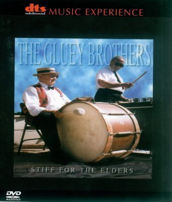 The Gluey Brothers - Stiff For the Elders (2000) DVD-Audio