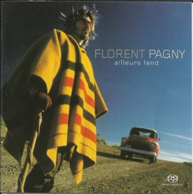 Florent Pagny - Ailleurs Land (2003) SACD-R