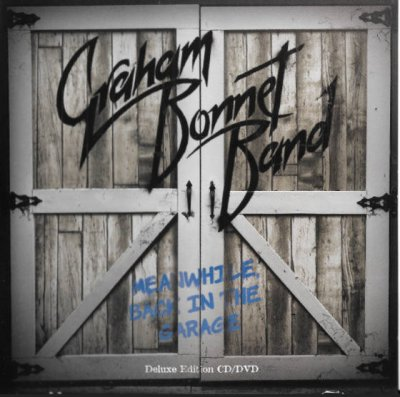 Graham Bonnet Band - Meanwhile, Back In The Garage (2018) FLAC