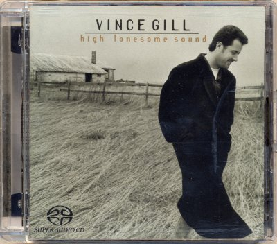 Vince Gill - High Lonesome Sound (2004) SACD-R