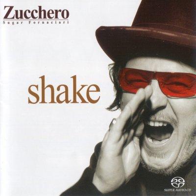 Zucchero Sugar Fornaciari - Shake (2004) SACD-R
