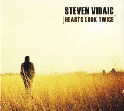 Steven Vidaic - Hearts Look Twice (2011) SACD-R