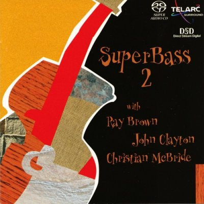 Ray Brown, John Clayton, Christian Mcbride - SuperBass 2 (2001) SACD-R