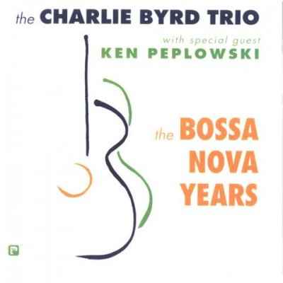 The Charlie Byrd Trio - The Bossa Nova Years (2003) SACD-R
