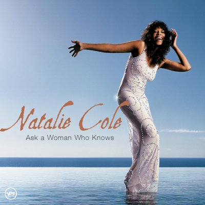 Natalie Cole - Ask a Woman Who Knows (2002) SACD-R