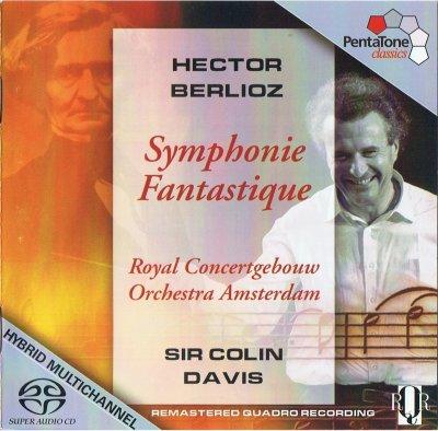 Royal Concertgebouw Orchestra, Colin Davis - Berlioz: Symphonie Fantastique, Op. 14 (2007) SACD-R