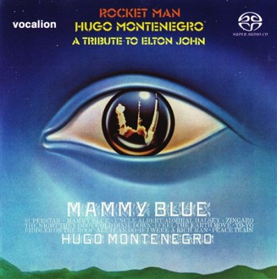Hugo Montenegro - Rocket Man & Mammy Blue (2017) SACD-R