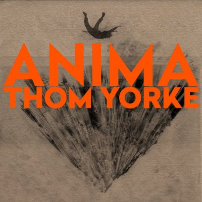 Thom Yorke - ANIMA (2019) FLAC
