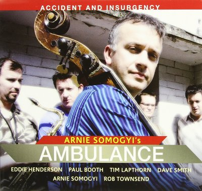 Arnie Somogyi's Ambulance - Accident And Insurgency (2007) SACD-R