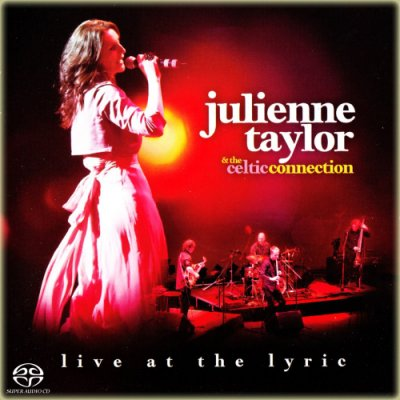 Julienne Taylor, The Celtic Connections ‎- Live At The Lyric (2012) SACD-R
