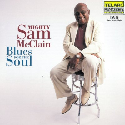 Mighty Sam McClain - Blues For The Soul (2000) SACD-R