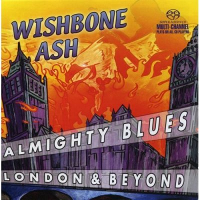Wishbone Ash - Almighty Blues (2004) SACD-R