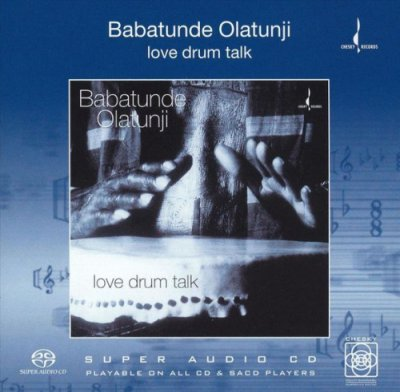Babatunde Olatunji - Love Drum Talk (2004) SACD-R