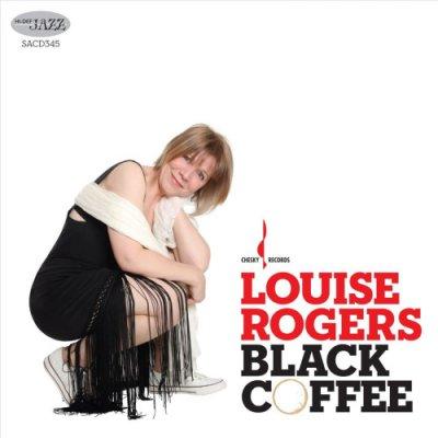 Louise Rogers - Black Coffee (2010) SACD-R
