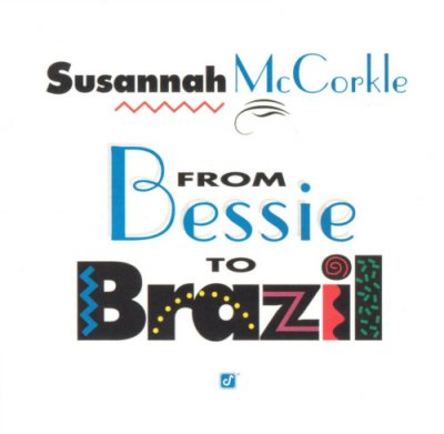 Susannah McCorkle - From Bessie to Brazil (2003) SACD-R