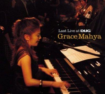 Grace Mahya - Last Live at DUG (2007) SACD-R