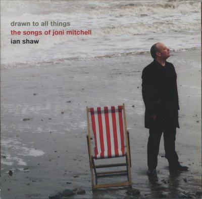 Ian Shaw - Drawn To All Things: The Songs Of Joni Mitchell (2006) SACD-R