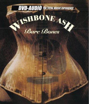 Wishbone Ash - Bare Bones (2002) DVD-Audio