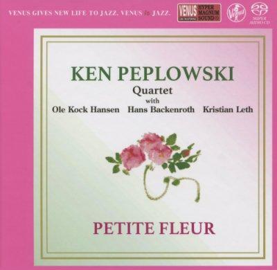 Ken Peplowski Quartet - Petite Fleur (2019) SACD-R