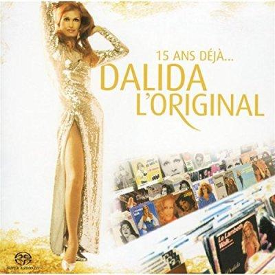 Dalida - 15 ans déjà Dalida L`Original (2004) SACD-R