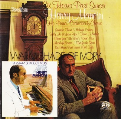 Henry Mancini - Six Hours Past Sunset & A Warm Shade Of Ivory (2016) SACD-R