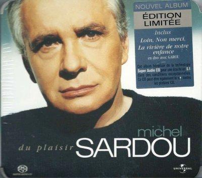 Michel Sardou - Du Plaisir (2004) SACD-R